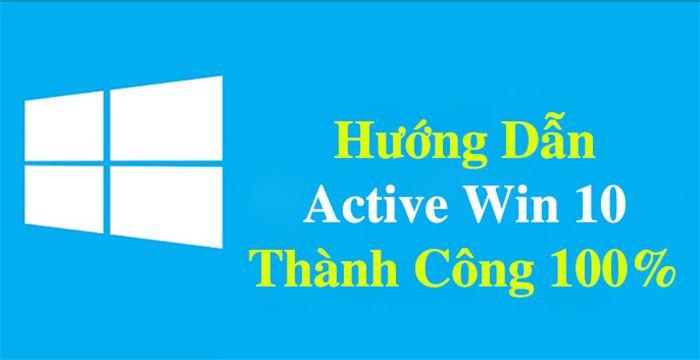 Active Win 10 bản quyền vĩnh viễn 100% mà không phải crack