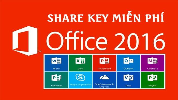 Key Office 2016 mới nhất 2020 – Active Office 2016 thành công