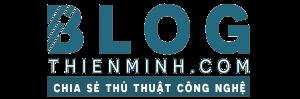 Blog Thiên Minh