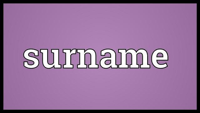 Surname là gì? Cách sử dụng surname đúng cách?