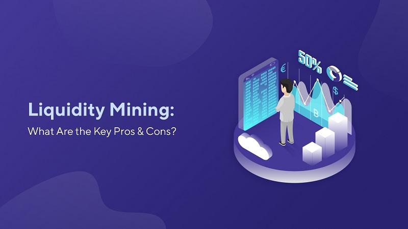 Giá trị của Liquidity Mining là gì? Có nên đầu tư Liquidity Mining không?